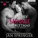 A Merry Menage Christmas: The Key Club, Book 3 | Jan Springer