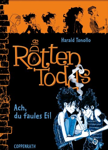 Die Rottentodds - Band 3: Ach, du faules Ei! (German Edition)]()