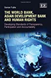 The World Bank, Asian Development Bank and Human Rights, Sanae Fujita, 1849804249