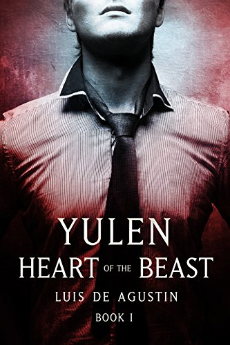 Yulen: Heart of the Beast (Book 1)