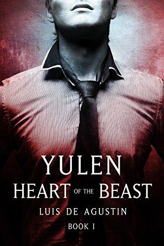 Yulen: Heart of the Beast (Book 1)