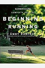 Runner's World Complete Book of Beginning Running Paperback