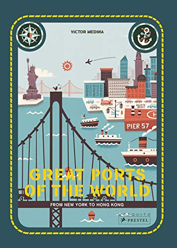 Great Ports of the World: From New York to Hong Kong