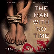 The Man with No Time: The Simeon Grist Mysteries, Book 5 | Timothy Hallinan