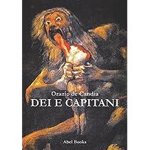 Dei e Capitani (Italian Edition)