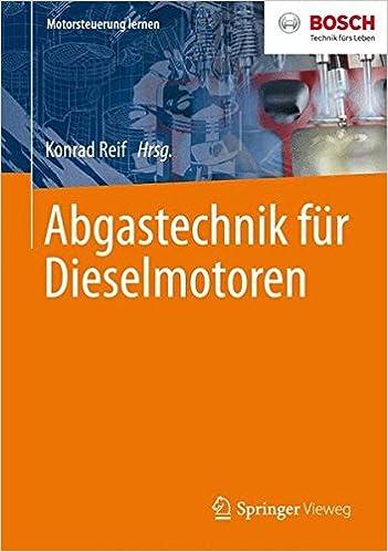 Kostenlose E-Book-Downloads auf das iPad Abgastechnik für Dieselmotoren (Motorsteuerung lernen) (German Edition) 3658067624 PDF