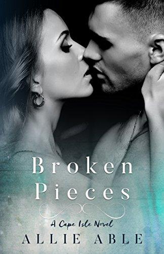 Broken Pieces Cape Isle Novel ebook