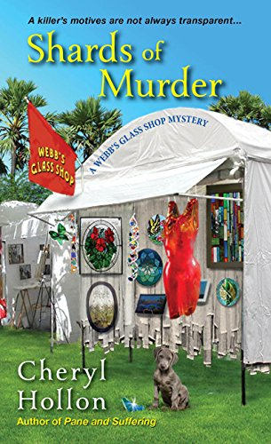 Shards of Murder (A Webb's Glass Shop Mystery Book 2)