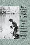 David Hawkins and the Pond Study, Elizabeth Kellogg, 1450031137