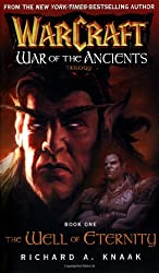 Warcraft: Well of Eternity Bk. 1: War of the Ancients (Warcraft: War of the Ancients)
