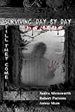 Surviving Day by Day - Still They Come