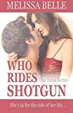 Who Rides Shotgun (The Tarot Series) (Volume 2)