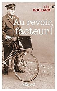 Au revoir, facteur ! par Jules Boulard