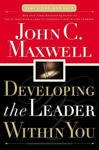 [BOOK] Developing the Leader Within You PPT