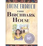 img - for The Birchbark House (Turtleback School & Library)THE BIRCHBARK HOUSE (TURTLEBACK SCHOOL & LIBRARY) by Erdrich, Louise (Author) on Jun-03-2002 Hardcover book / textbook / text book
