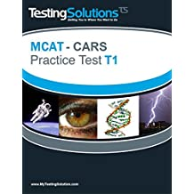 T1 - MCAT CARS - Critical Analysis and Reasoning Skills Practice Test T1