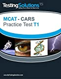 T1 - MCAT CARS - Critical Analysis and Reasoning