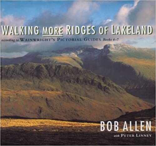 """Ebook free downloads for mobile Walking More Ridges of Lakeland: According to """"Wainwright's Pictorial Guides"""" Books 4-7 by Bob Allen (Norsk litteratur) DJVU"""