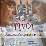 Souvenir d'un gratteur de têtes | Bernard Pivot