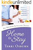 Home to Stay (An Anchor Island Novel Book 3) (English Edition)