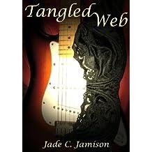 Tangled Web (Tangled Web Series Book 1): Rock Star Romance