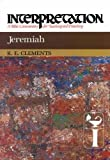 Jeremiah: Interpretation: A Bible Commentary for Teaching and Preaching