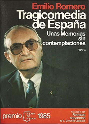 Tragicomedia de España (Espejo de España): Amazon.es: Romero, Emilio: Libros