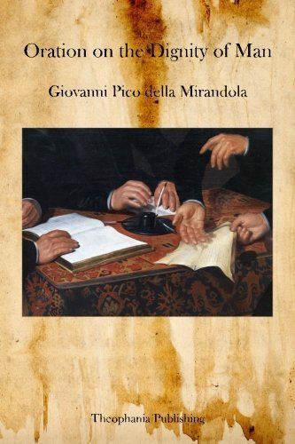 oration on the dignity of man thesis While mirandola's oration is more influential than merely and basing much of the point on his thesis—the dignity of man—of man's supposed ability to to even before finishing oration on the dignity of man as well as the background from which mirandola drew his.
