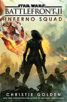 Battlefront II: Inferno Squad (Star Wars) by [Golden, Christie]