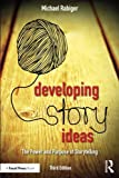 img - for Developing Story Ideas: The Power and Purpose of Storytelling book / textbook / text book
