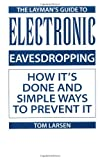 The Layman's Guide to Electronic Eavesdropping, Ton Larsen, 087364879X