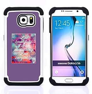For Samsung Galaxy S6 G9200 - live dream love motivational poster Dual Layer caso de Shell HUELGA Impacto pata de cabra con im????genes gr????ficas Steam - Funny Shop -