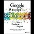Google Analytics Breakthrough: From Zero to Business Impact