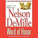 Word of Honor Hörbuch von Nelson DeMille Gesprochen von: Scott Brick