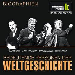 Bedeutende Personen der Weltgeschichte: Thomas Mann / Albert Schweitzer / Konrad Adenauer / Albert Einstein