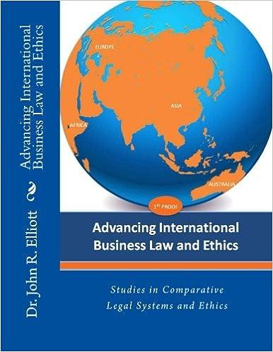 Advancing International Business Law and Ethics: Dr  John R  Elliott