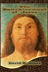 The Enlightenment of Jesus: Practical Steps to Life Awake Paperback