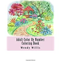 Adult Color By Number Coloring Book: Jumbo Mega Color By Numbers Coloring Book Over 100 Pages of Dogs, Flower Gardens, People, Animals, Butterflies, ... Color by Number Coloring Books) (Volume 2)