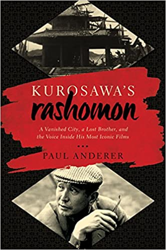 Amazon kurosawas rashomon a vanished city a lost brother kurosawas rashomon a vanished city a lost brother and the voice inside his iconic films 1st edition kindle edition fandeluxe Choice Image