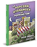 The Popcorn Hydrangea of Poppingtom, Suzie Canale, 1936319691