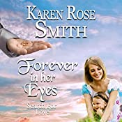 Forever in Her Eyes: Search for Love Series, Book 9 | Karen Rose Smith