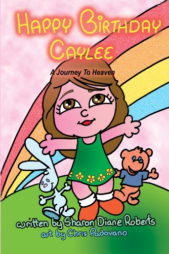 Amazon happy birthday caylee a journey to heaven ebook sharon happy birthday caylee a journey to heaven by roberts sharon fandeluxe Image collections