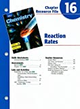 Holt Chemistry Chapter 16 Resource File: Reaction Rates
