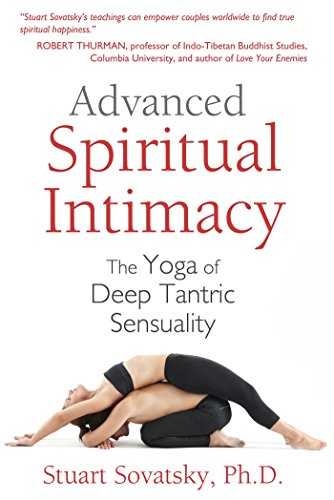 Amazon.com: Advanced Spiritual Intimacy: The Yoga of Deep ...