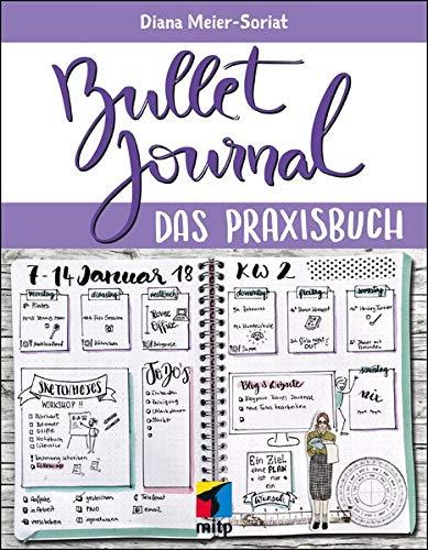 Bullet Journal  Das Praxisbuch  Mitp Kreativ
