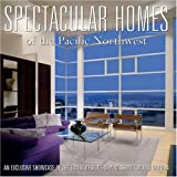 Dream homes pacific northwest an exclusive showcase of for Pacific northwest home builders