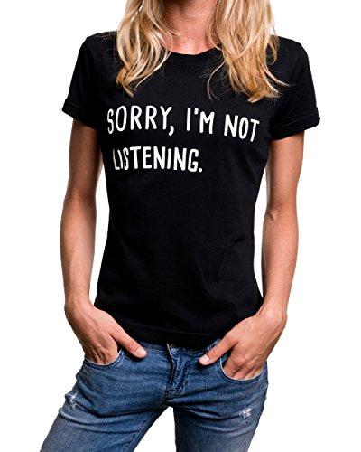 Divertenti Not Nero Magliette I'm Con Frasi shirt Listening In Scritte Sorry Donna T Inglese wxHqT