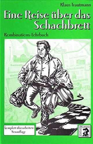 eine-reise-ber-das-schachbrett-kombinations-lehrbuch