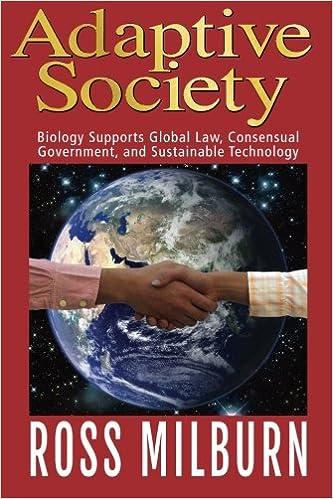 Adaptive Society: Biology supports Global Law, Consensual