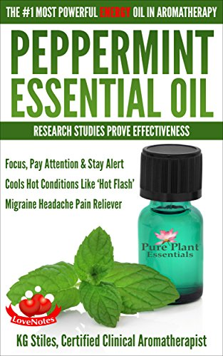 PEPPERMINT ESSENTIAL POWERFUL ENERGY AROMATHERAPY ebook